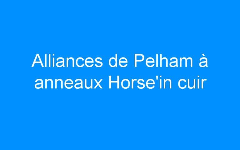 Alliances de Pelham à anneaux Horse'in cuir