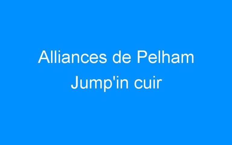 Alliances de Pelham Jump'in cuir