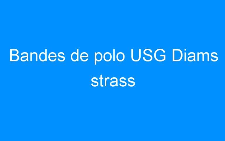 Bandes de polo USG Diams strass