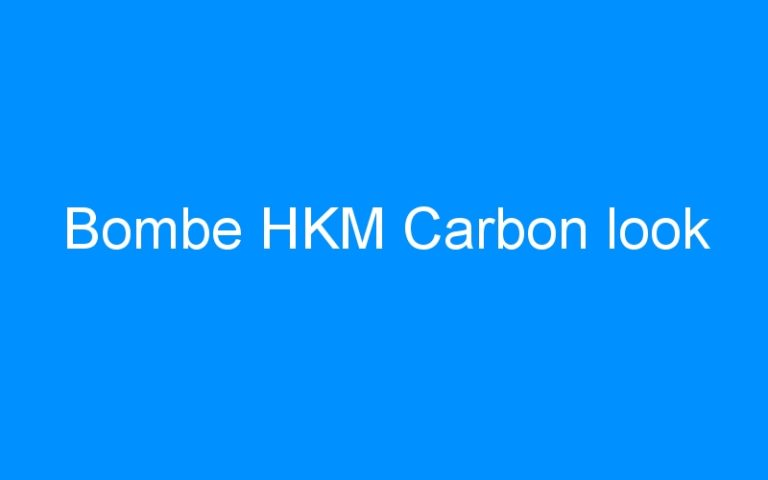 Bombe HKM Carbon look