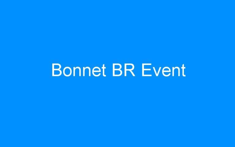 Bonnet BR Event