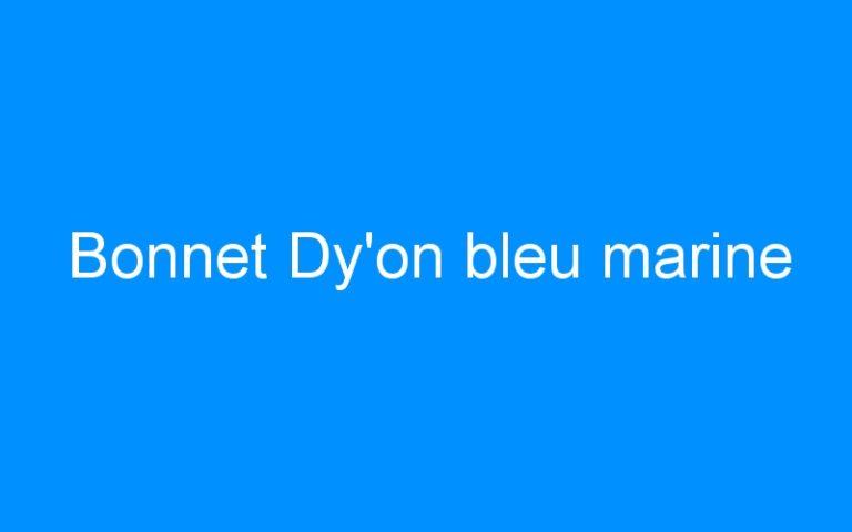 Bonnet Dy'on bleu marine