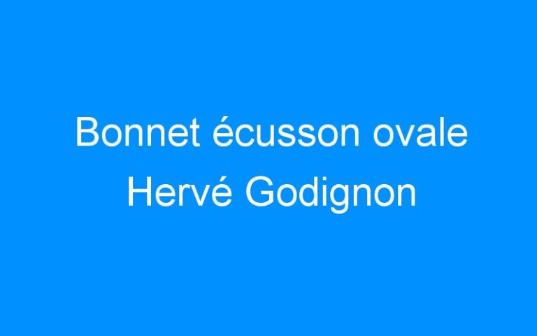 Bonnet écusson ovale Hervé Godignon