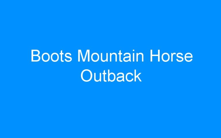 Boots Mountain Horse Outback