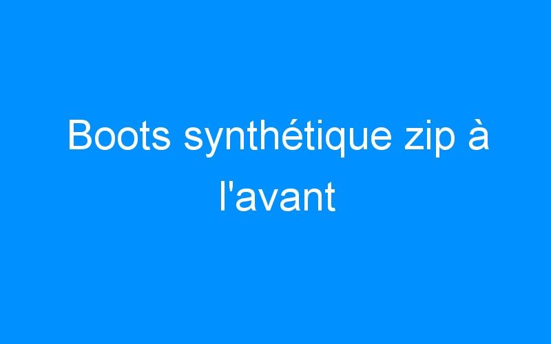 Boots synthétique zip à l'avant