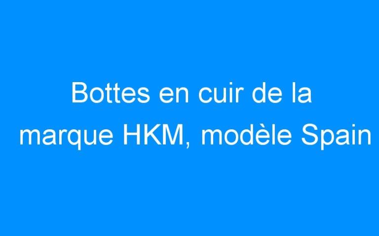 Bottes en cuir de la marque HKM, modèle Spain