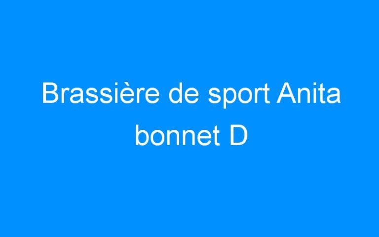 Brassière de sport Anita bonnet D