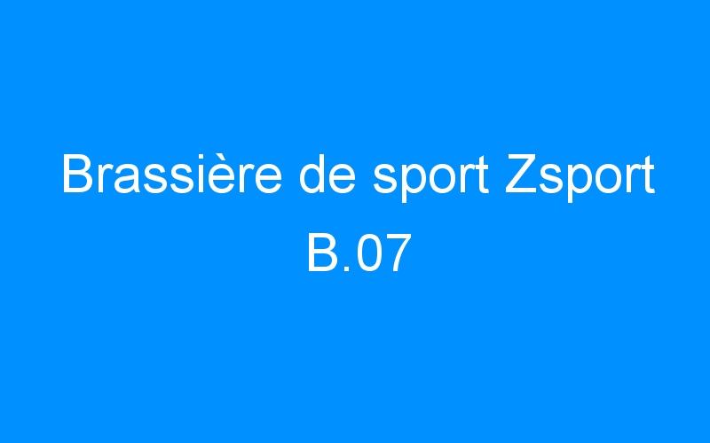 Brassière de sport Zsport B.07