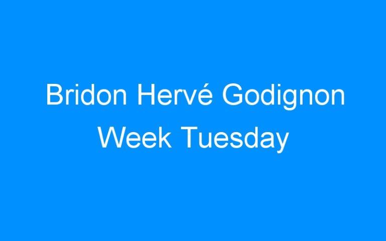 Bridon Hervé Godignon Week Tuesday