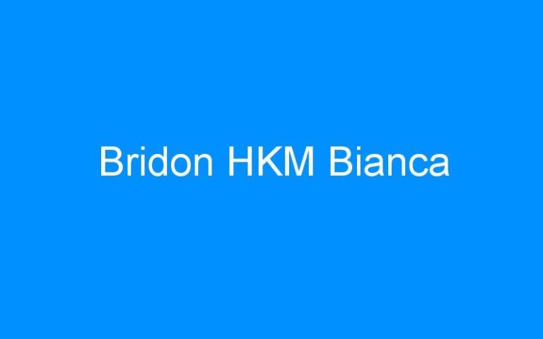 Bridon HKM Bianca