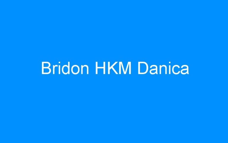Bridon HKM Danica