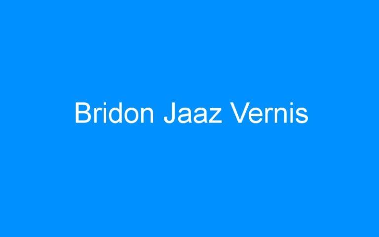 Bridon Jaaz Vernis