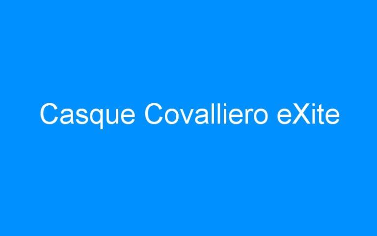 Casque Covalliero eXite
