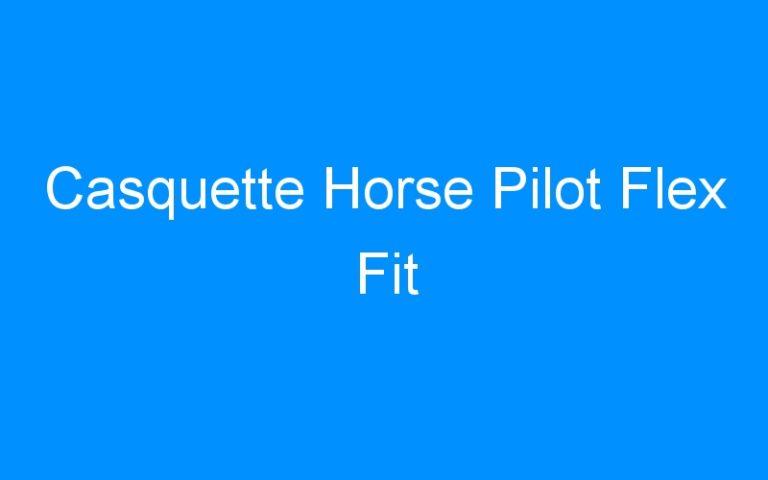 Casquette Horse Pilot Flex Fit
