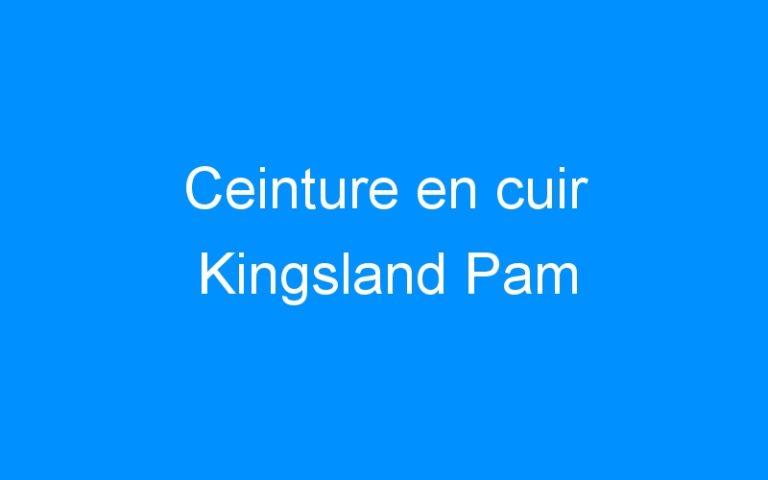 Ceinture en cuir Kingsland Pam
