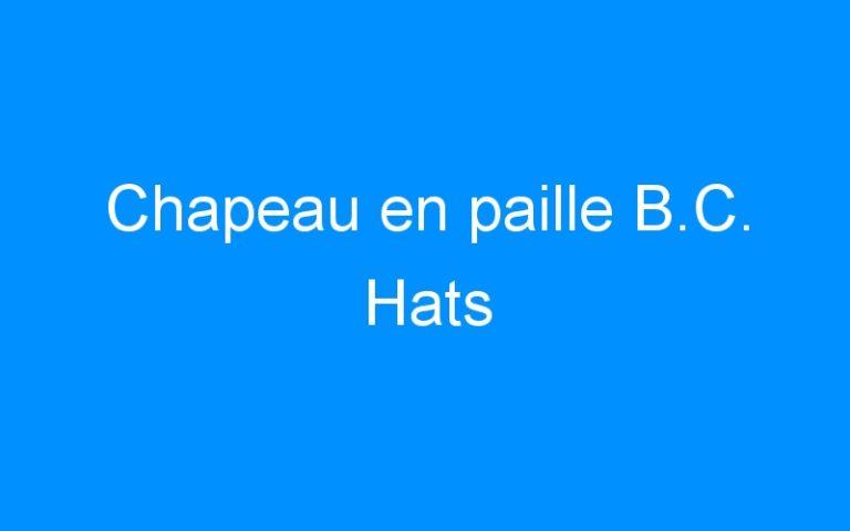 Chapeau en paille B.C. Hats