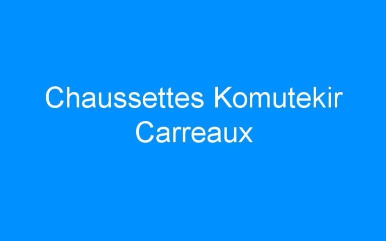 Chaussettes Komutekir Carreaux