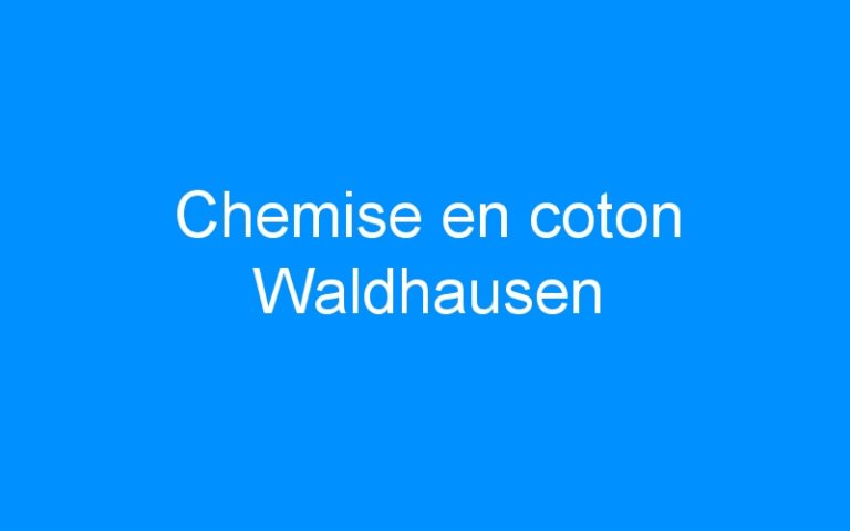 Chemise en coton Waldhausen