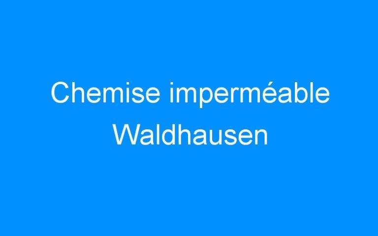 Chemise imperméable Waldhausen