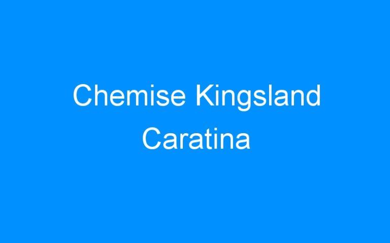 Chemise Kingsland Caratina