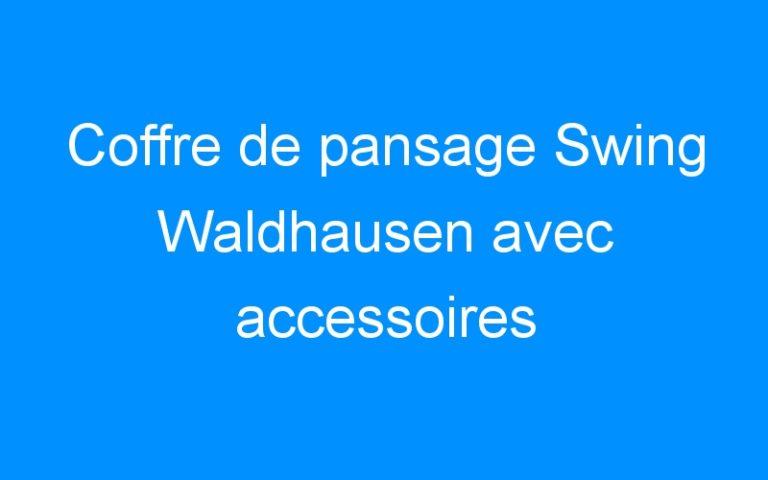 Coffre de pansage Swing Waldhausen avec accessoires