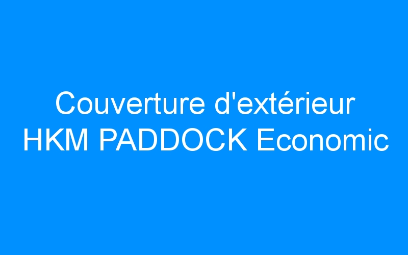 Couverture d'extérieur HKM PADDOCK Economic