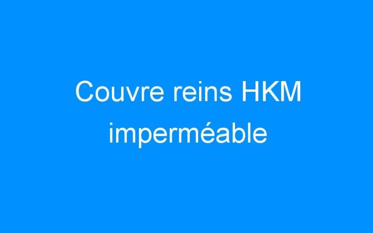 Couvre reins HKM imperméable