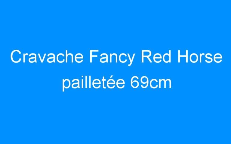 Cravache Fancy Red Horse pailletée 69cm