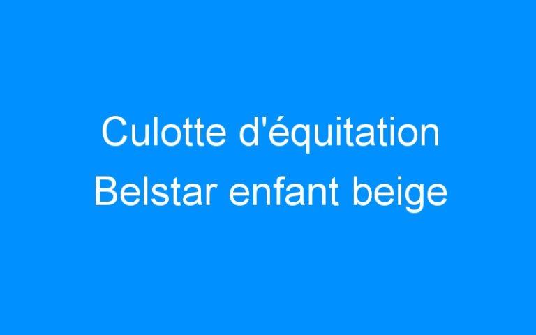 Culotte d'équitation Belstar enfant beige