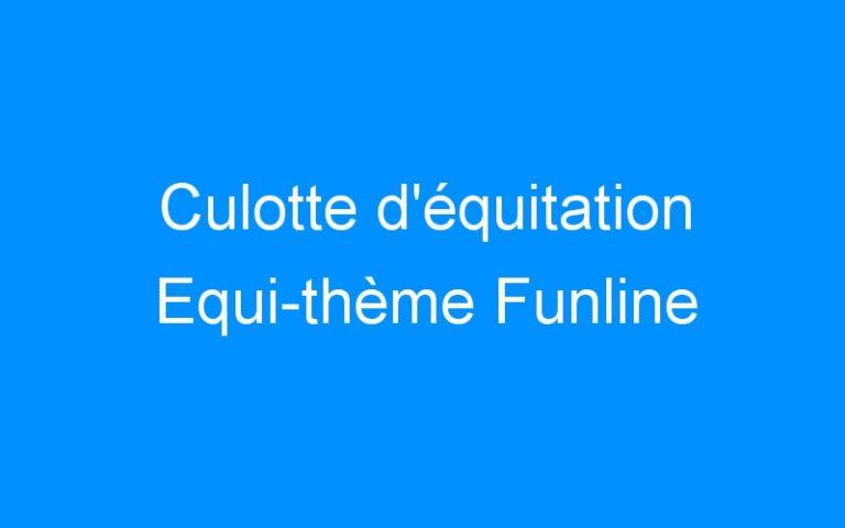 Culotte d'équitation Equi-thème Funline
