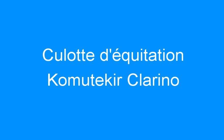 Culotte d'équitation Komutekir Clarino