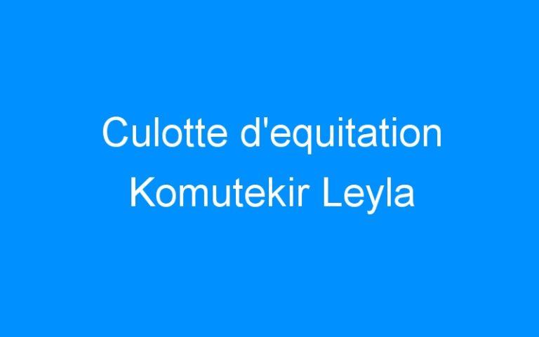 Culotte d'equitation Komutekir Leyla