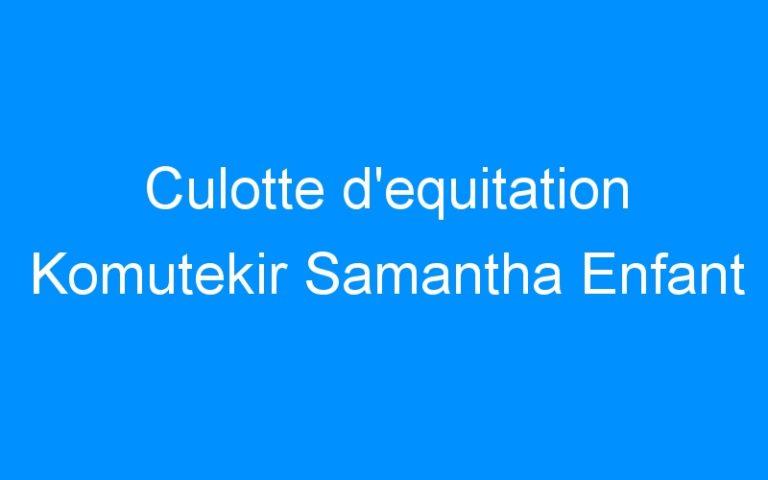 Culotte d'equitation Komutekir Samantha Enfant