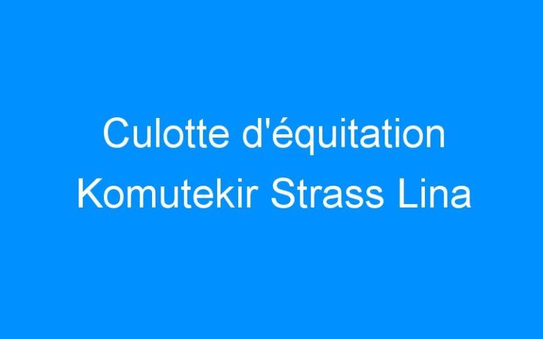Culotte d'équitation Komutekir Strass Lina
