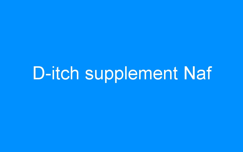 D-itch supplement Naf