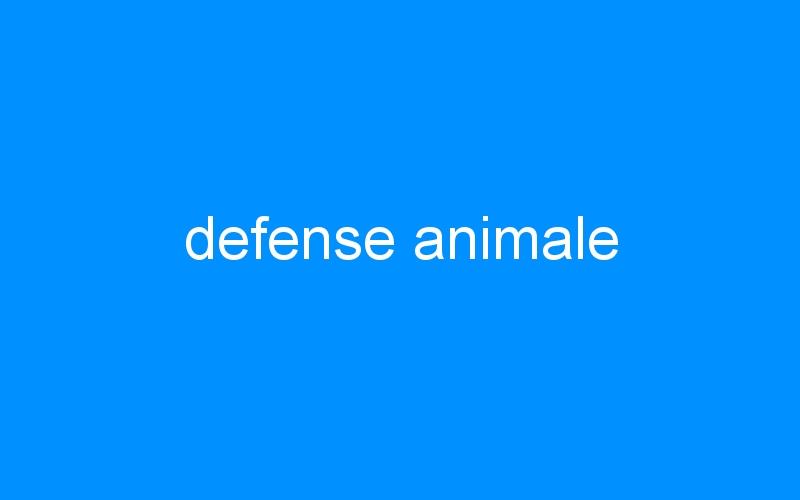 defense animale