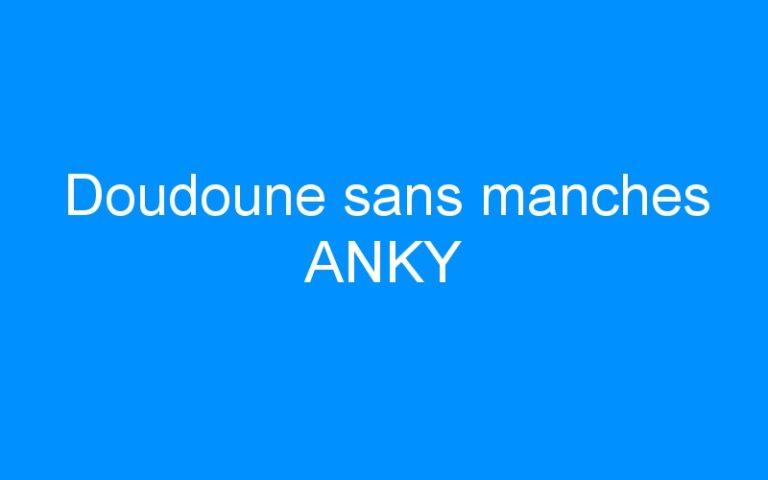 Doudoune sans manches ANKY