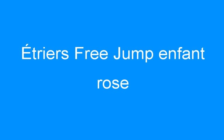 Étriers Free Jump enfant rose