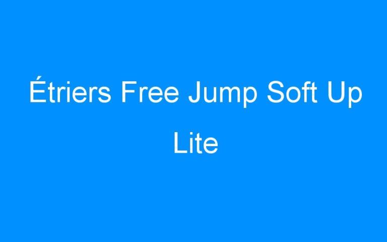 Étriers Free Jump Soft Up Lite