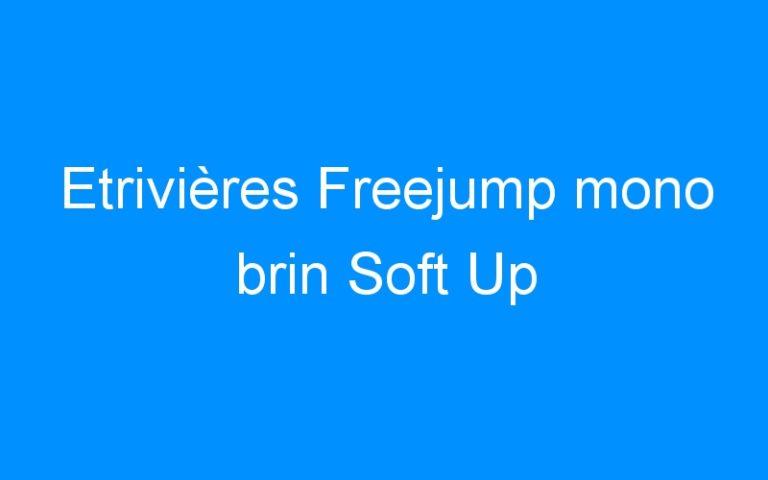 Etrivières Freejump mono brin Soft Up