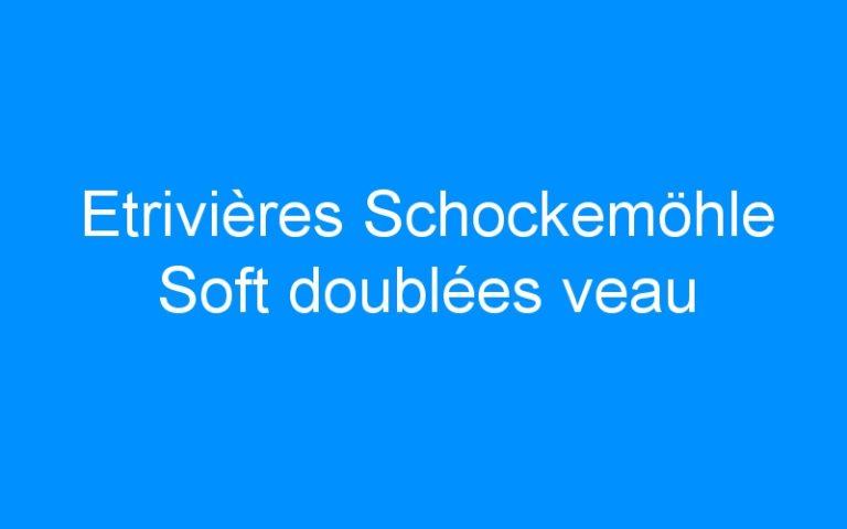 Etrivières Schockemöhle Soft doublées veau