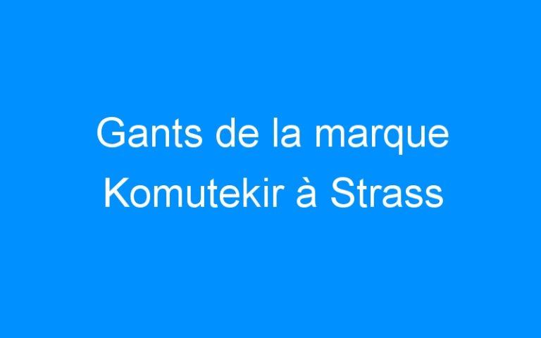 Gants de la marque Komutekir à Strass