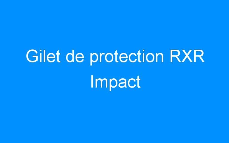 Gilet de protection RXR Impact