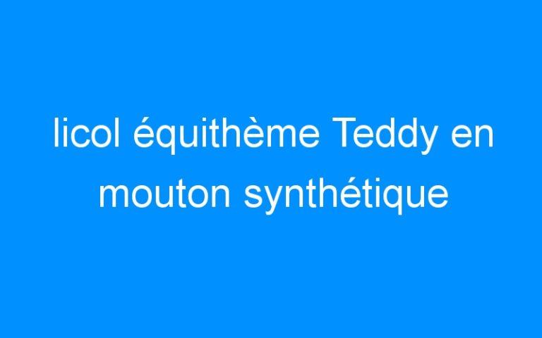 licol équithème Teddy en mouton synthétique