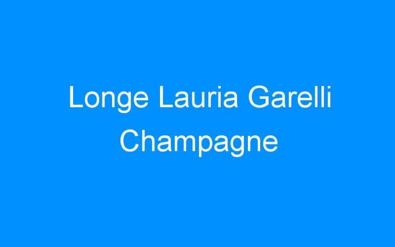 Longe Lauria Garelli Champagne
