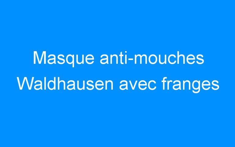 Masque anti-mouches Waldhausen avec franges
