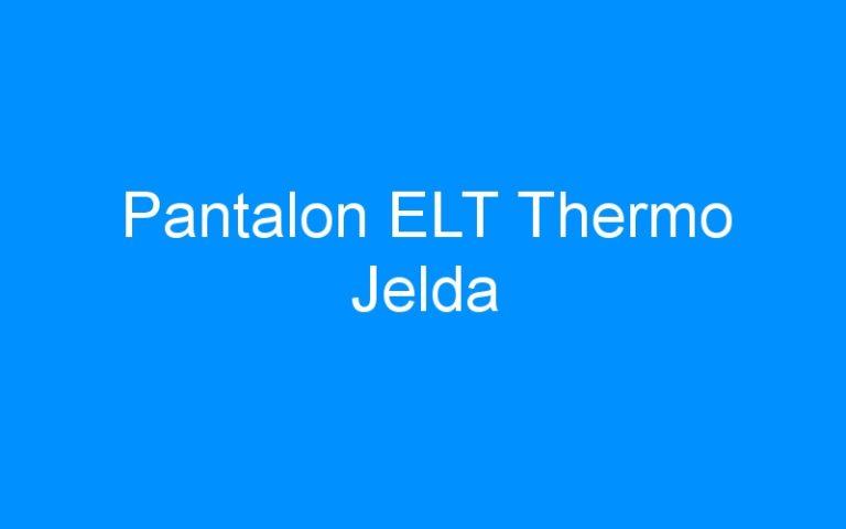 Pantalon ELT Thermo Jelda