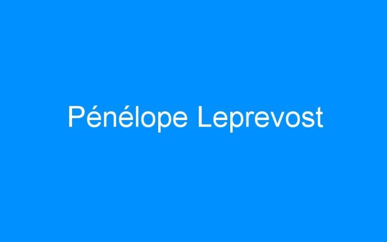 Pénélope Leprevost