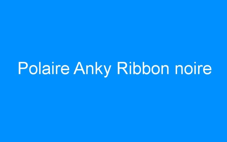 Polaire Anky Ribbon noire