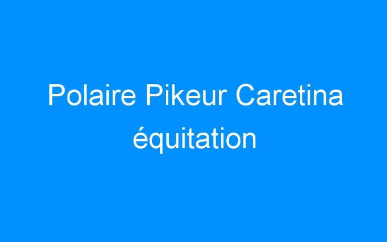 Polaire Pikeur Caretina équitation